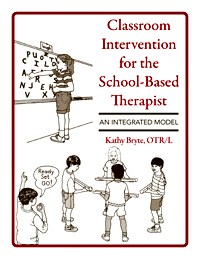 Classroom Intervention for the School-Based Therapist, An Integrated Model Image