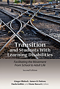 Transition and Students with Learning Disabilities: Facilitating the Movement from School to Adult Life - Second Edition Image