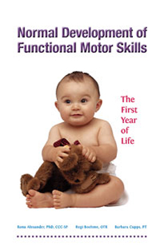 Normal Development of Functional Motor Skills: The First Year of Life Image